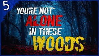 """At 3 AM, You're NEVER Alone in the Woods"" 