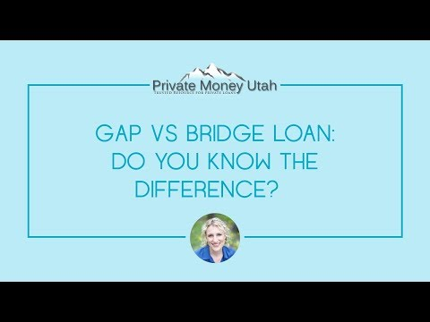 What's the difference between a gap loan and bridge loan?