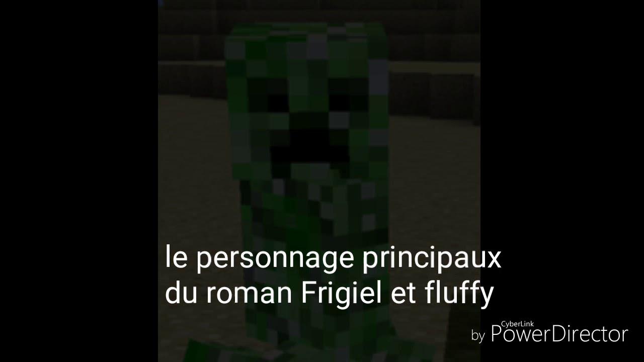 Les Personnages Principaux Du Roman Frigiel Et Fluffy Youtube