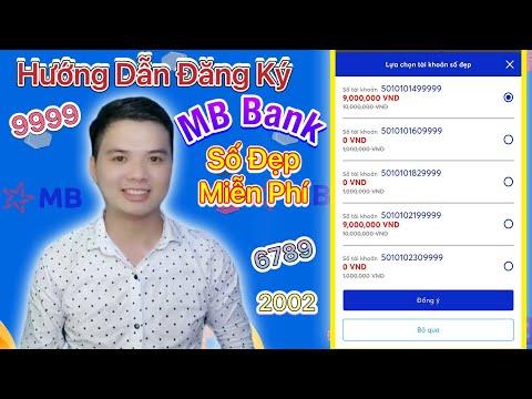 Cách đăng ký mở tài khoản MB Bank Số Đẹp Tứ Quý, Thần Tài MIỄN PHÍ