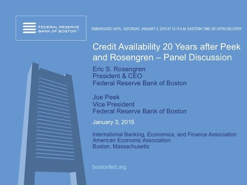 Credit Availability - Eric Rosengren and Joe Peek