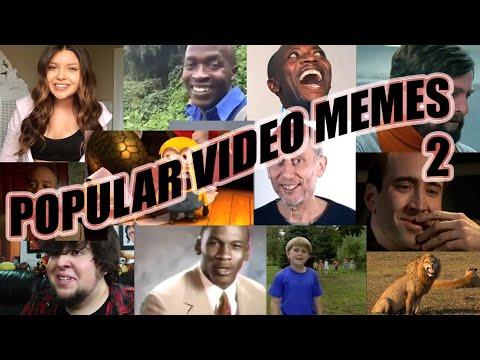 Popular Video Memes