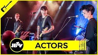 ACTORS - We Don't Have To Dance   Live @ JBTV