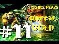 Unreal Gold Pt.11 | Walkthrough Gameplay w/CGHQ | 1080p HD PC