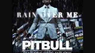 Pitbull ft.  Marc Anthony Rain Over Me Lyrics