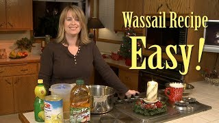 How To Make Fireside Wassail. An Easy And Tasty Christmas Drink Recipe