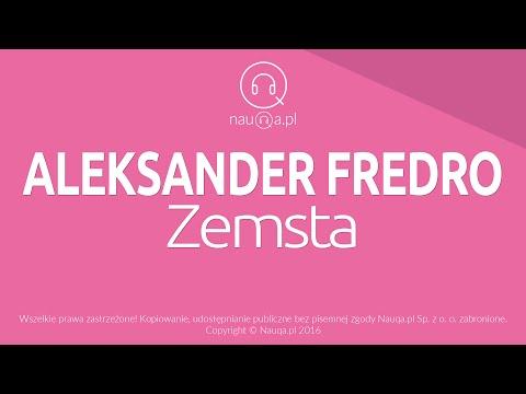 ZEMSTA – Aleksander Fredro  streszczenie i opracowanie lektury  nauQa.pl
