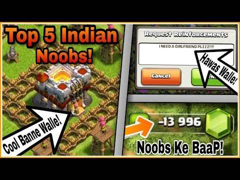TOP 5 Types Of INDIAN NOOBS In Clash Of Clans WHO Really EXISTS In the Game!!!! | HINDI
