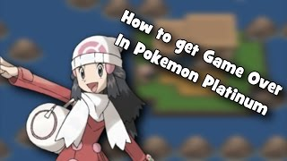 Pokemon Platinum - How To Get Game Over