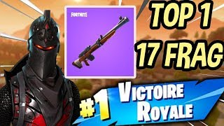 TOP 1 INCROYABLE 17 KILL MERCI LA CARABINE SUR FORTNITE BATTLE ROYALE !!!