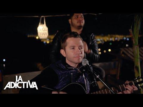 La Adictiva - Después De Ti Quién Versión Acústica