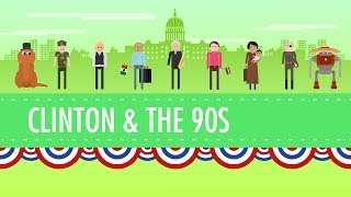 Repeat youtube video The Clinton Years, or the 1990s: Crash Course US History #45