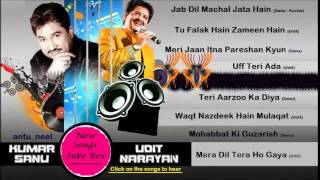 Kumar Sanu Udit Narayan 2015 New Songs Juke Box (Latest Movies Collection)