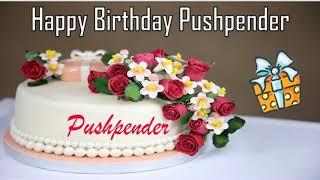 Happy Birthday Pushpender Image Wishes✔