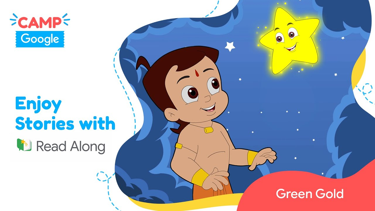 Express through Stories #CampGoogle2020 | Chhota Bheem and the Little Star