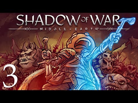 Middle Earth Shadow of War Gameplay Part 3: Oh I Want That One!