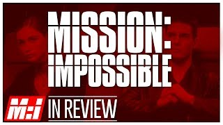 Mission Impossible - Every Mission Impossible Movie Reviewed & Ranked