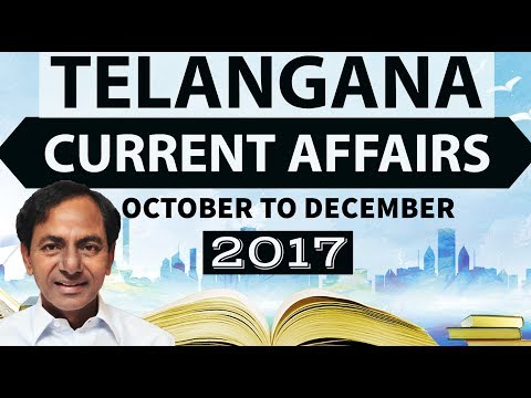 Telangana Current Affairs 2017 October to December - TSPSC Group 1 & 2 Police Excise