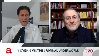 COVID-19 vs. the Criminal Underworld