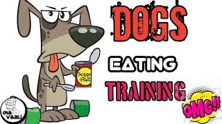 Dogs eating training good dogs OMG -ota vaali