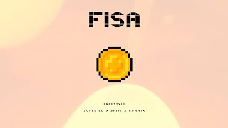 Super ED X Shift X Runnix - Fisa (Freestyle)