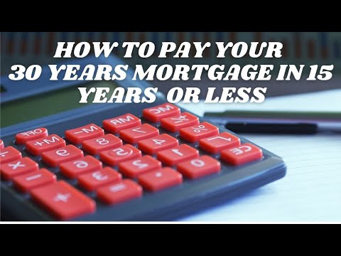 Would you like to know how to pay your 30 year mortgage in 15 years or less?