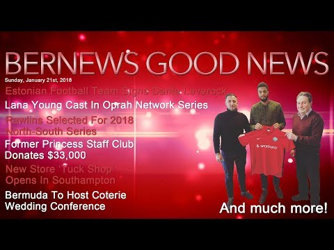 "Bernews ""Good News"" Sunday Spotlight, January 21, 2018"
