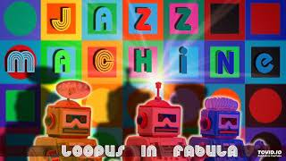 Track 03 of the album Loopus in Fabula - Jazz Machine. Written and ...
