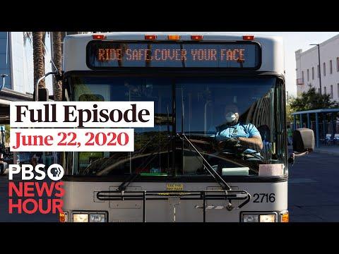 PBS NewsHour full episode, June 22, 2020