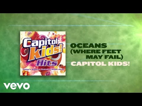 Capitol Kids! - Oceans (Where Feet May Fail) (Lyric Video)