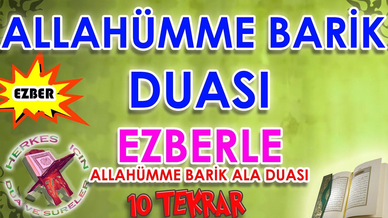 Allahümme barik duası ezberle Herkes için Allahümme barik ala dinle Türkçe anlamı 10 tekrar