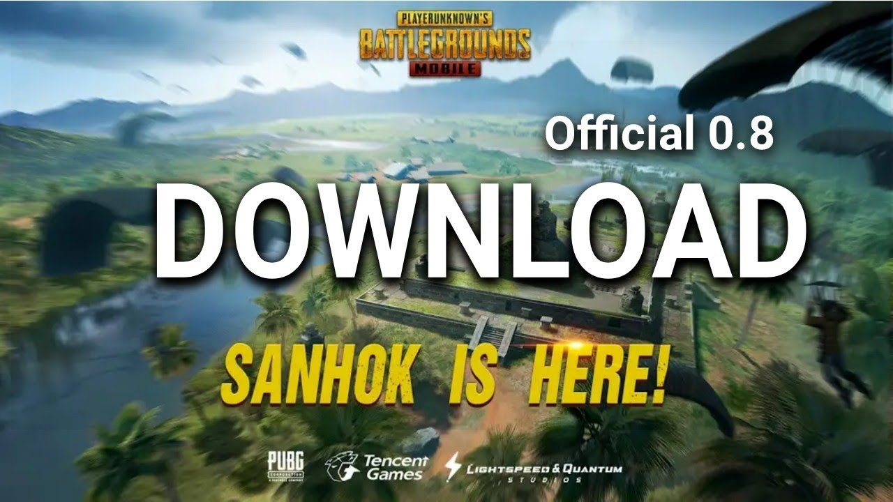 How To Download Sanhok Map On Pubg Mobile 0 8 6 And Unlock: How To Download PUBG Mobile 0.8 Sanhok Update (APK+Obb