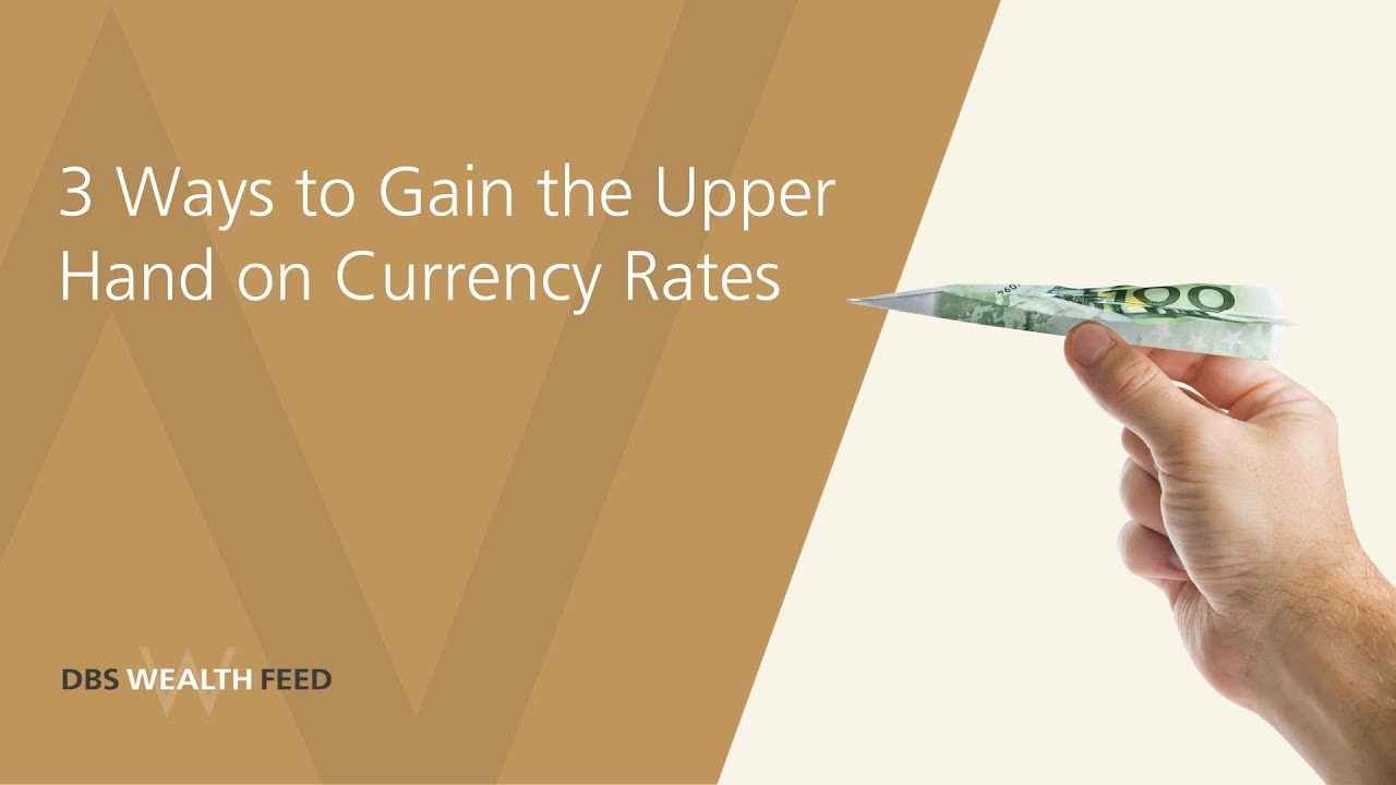 3 Ways to Gain from Foreign Currency Exchange
