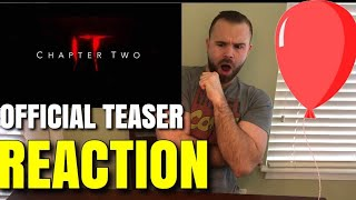 IT: CHAPTER TWO Official Teaser Trailer REACTION + REVIEW!