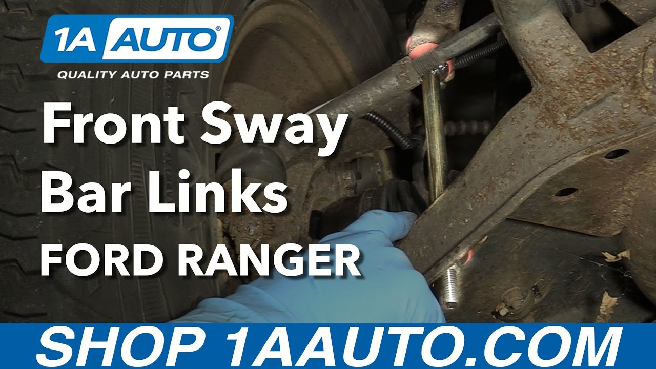hight resolution of how to replace front sway bar links 98 08 ford ranger