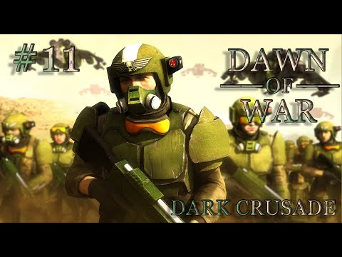 Dawn of War - Dark Crusade. Part 11 - Defeating Eldar. Imperial Guard. (Hard)