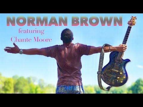 Norman Brown - Holding You (feat. Chanté Moore) NEW