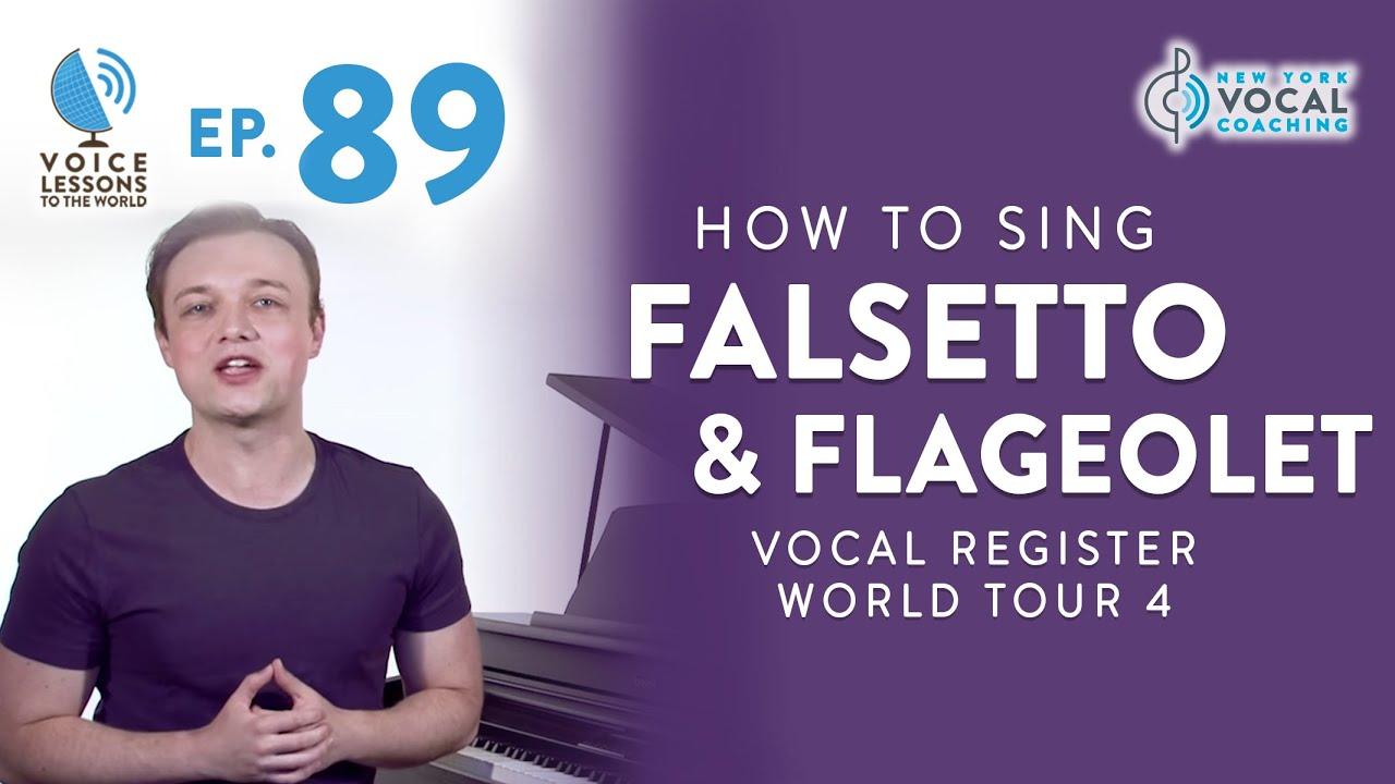 "Ep. 89 ""How To Sing Falsetto & Flageolet"" - Vocal Register World Tour Part 4 Cover"