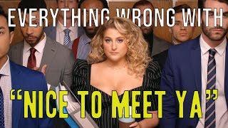 Download Lagu Everything Wrong With Meghan Trainor ft Nicki Minaj - Nice to Meet Ya MP3
