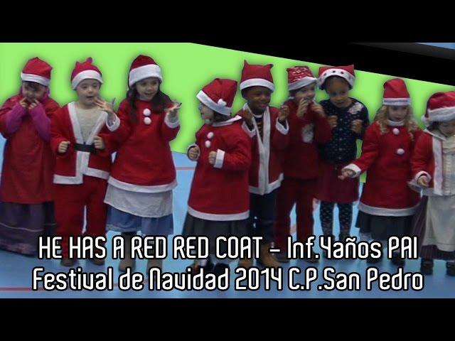 HE HAS A RED RED COAT - Inf.4años PAI - Festival de Navidad 2014 ...