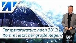 Temperatursturz nach 30 °C! Kommt nun der große Regen nach Deutschland? Kaltes Juniwochenende!