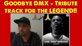 DMX - GOODBYE (Tribute track)