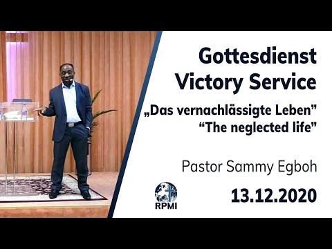"""RPMI-Gottesdienst - 13.12.2020 - Pastor Sammy Egboh """"Das vernachlässigte Leben"""""""