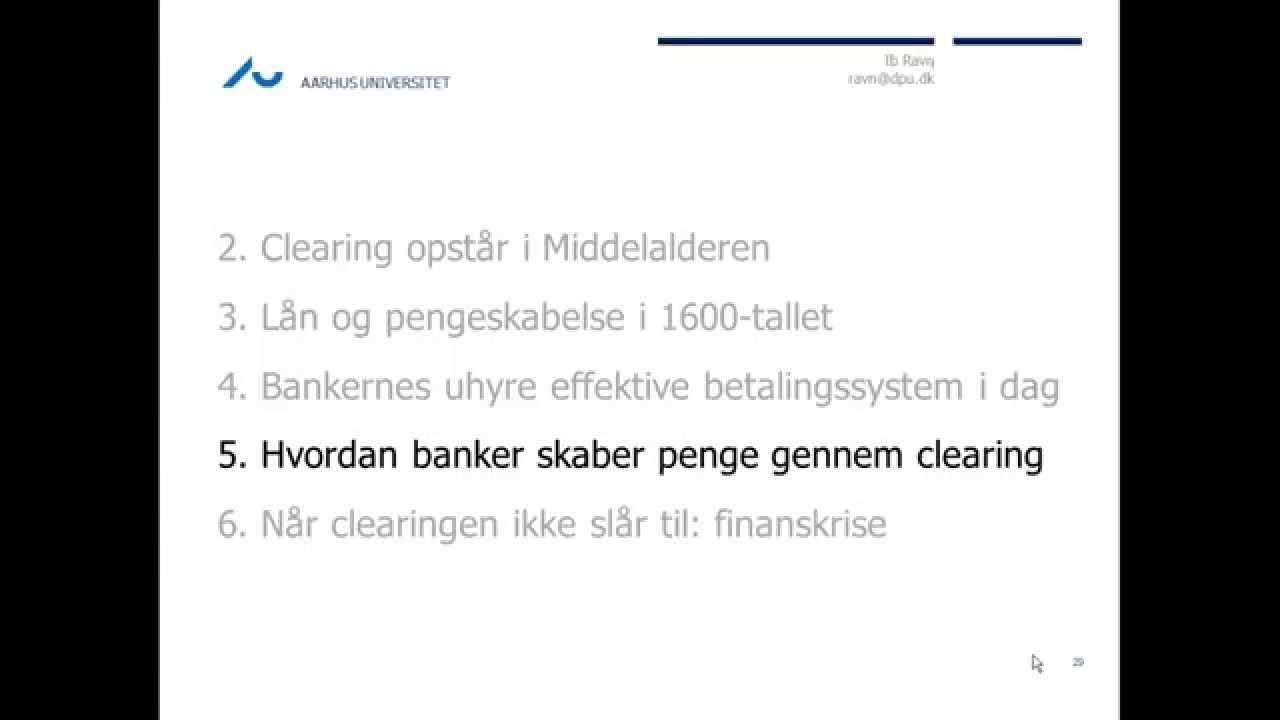 Bankers pengeskabelse - 5. Hvordan banker skaber penge gennem clearing