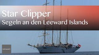 Kreuzfahrt in der Karibik mit der Star Clipper | Reisevideos by Jörg Baldin von BREITENGRAD53