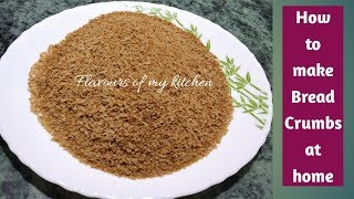 Bread crumbs | Homemade Brown Bread crumbs | How to make Bread crumbs without oven