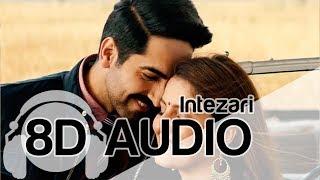 Intezari | 8D Audio Song | Article 15 | Armaan Malik (HQ) 🎧