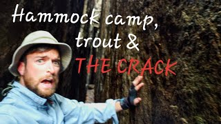 """World-Class Trout Fishing & Hammock Camp + """"The Crack"""""""