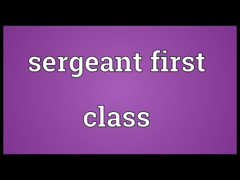 Sergeant first class Meaning