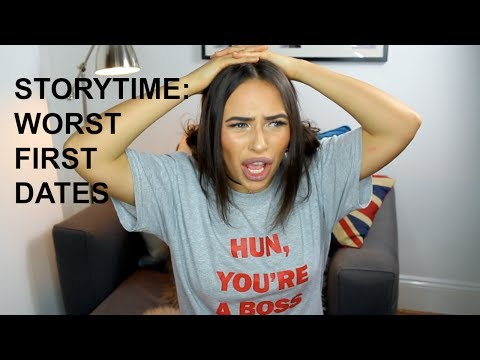 FIRST DATE FAILS: STORYTIME